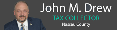 John M. Drew - Nassau County Tax Collector